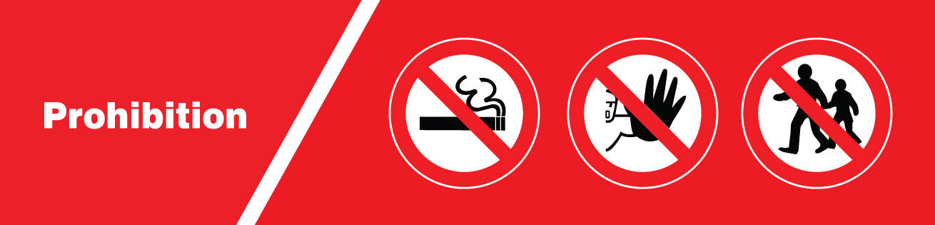 Prohibition Safety Signs